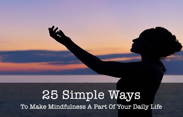 simple ways to make mindfulness
