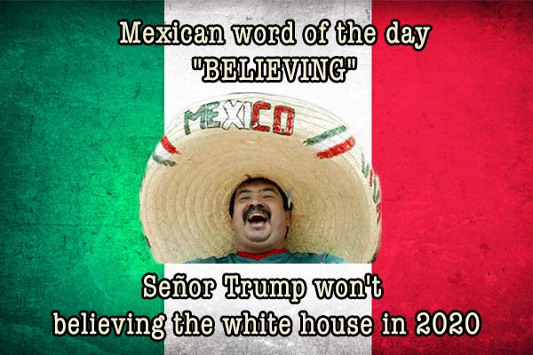 mexican word of the day believing