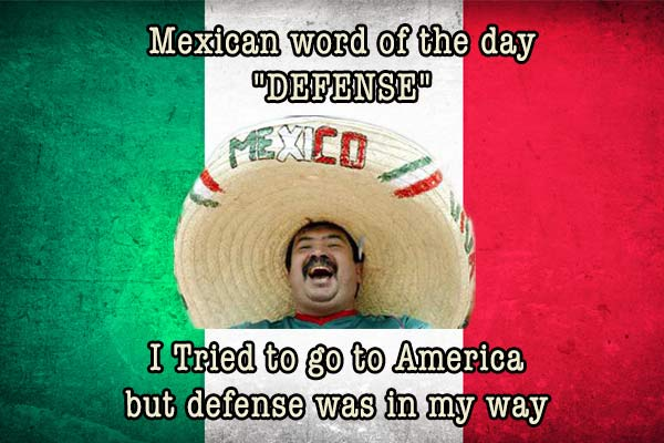 mexican word of the day defence