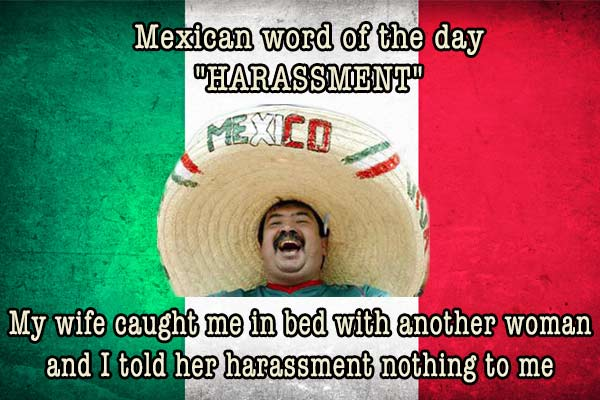 mexican word of the day harassment