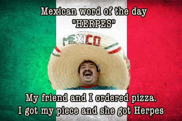 mexican word of the day herpes