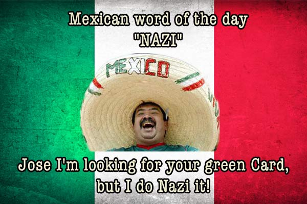 mexican word of the day nazi