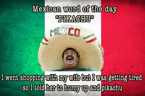 mexican word of the day pikachu
