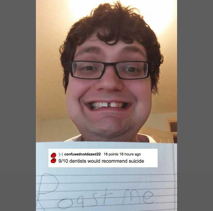 Reddit's Roast Me 21